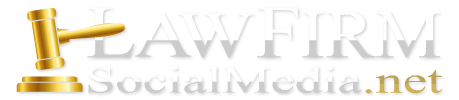 Law Firm Social Media For Lawyers